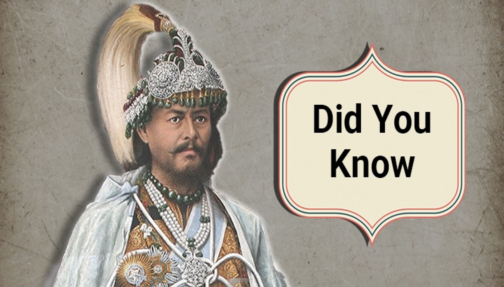 11 Fascinating Facts About Jung Bahadur Rana That Separate The Man From The Myth