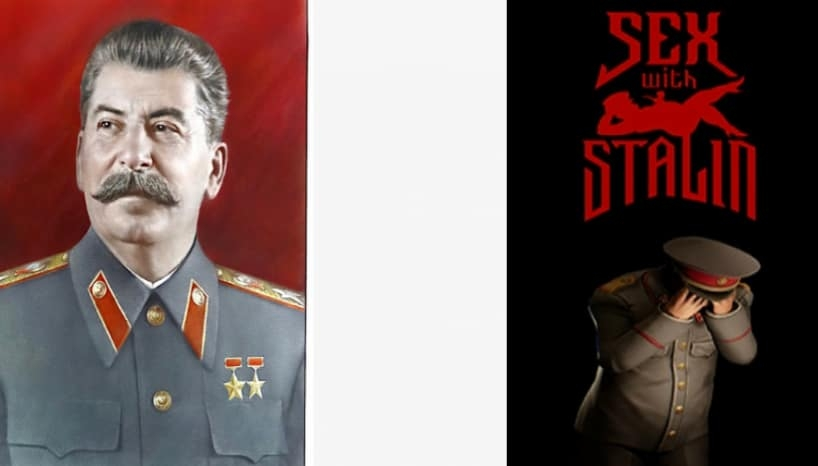 Portrait of Joseph Stalin and a poster for the game Sex with Stalin
