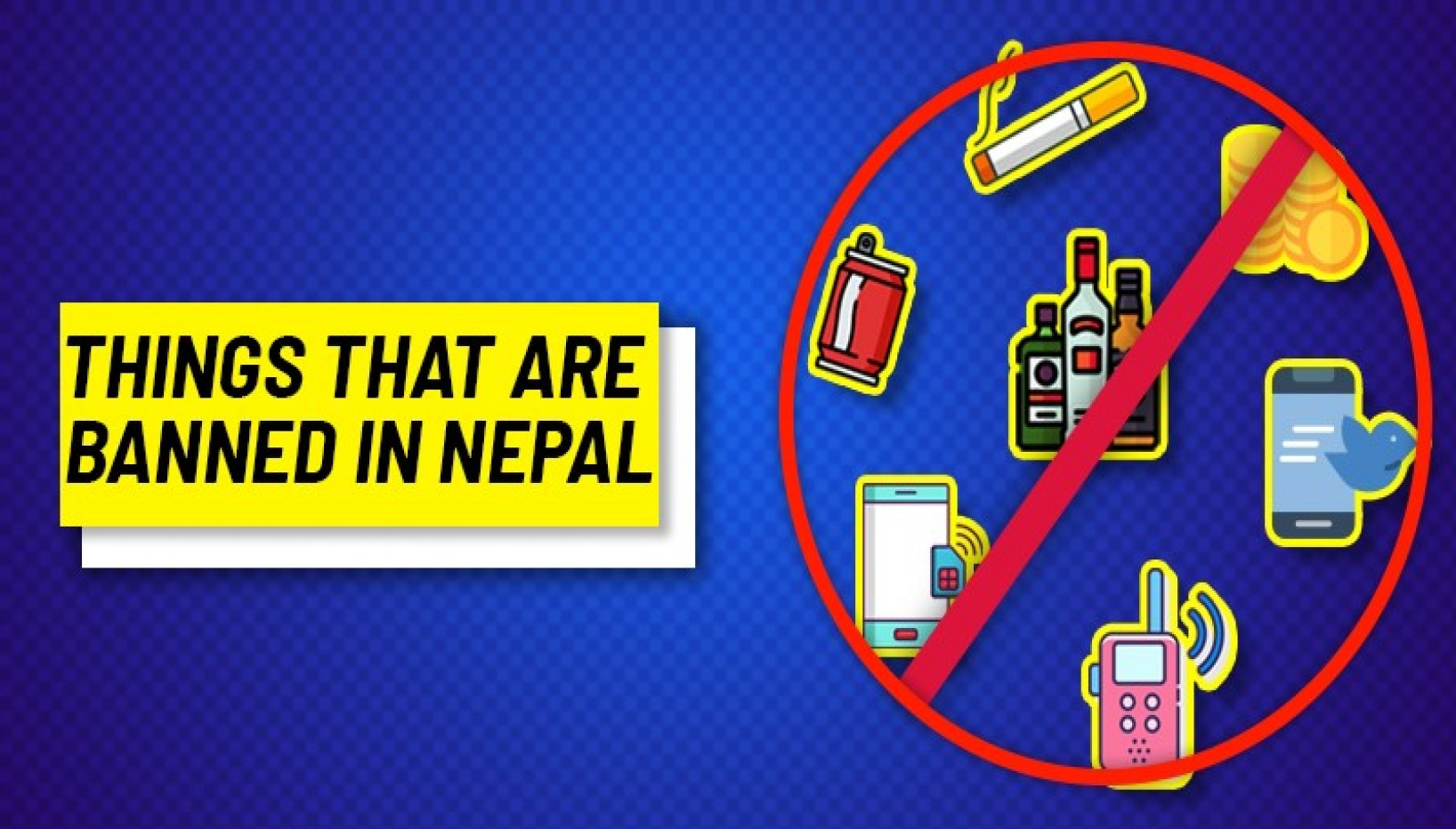 13 Weird Things You Didn't Know Were Banned In Nepal — and 4 That Aren't