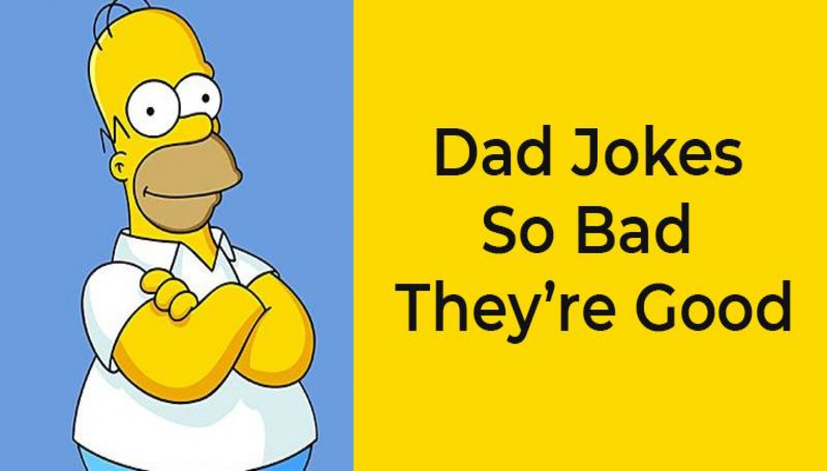 13 Terrible Dad Jokes That Are So Bad, They're Good