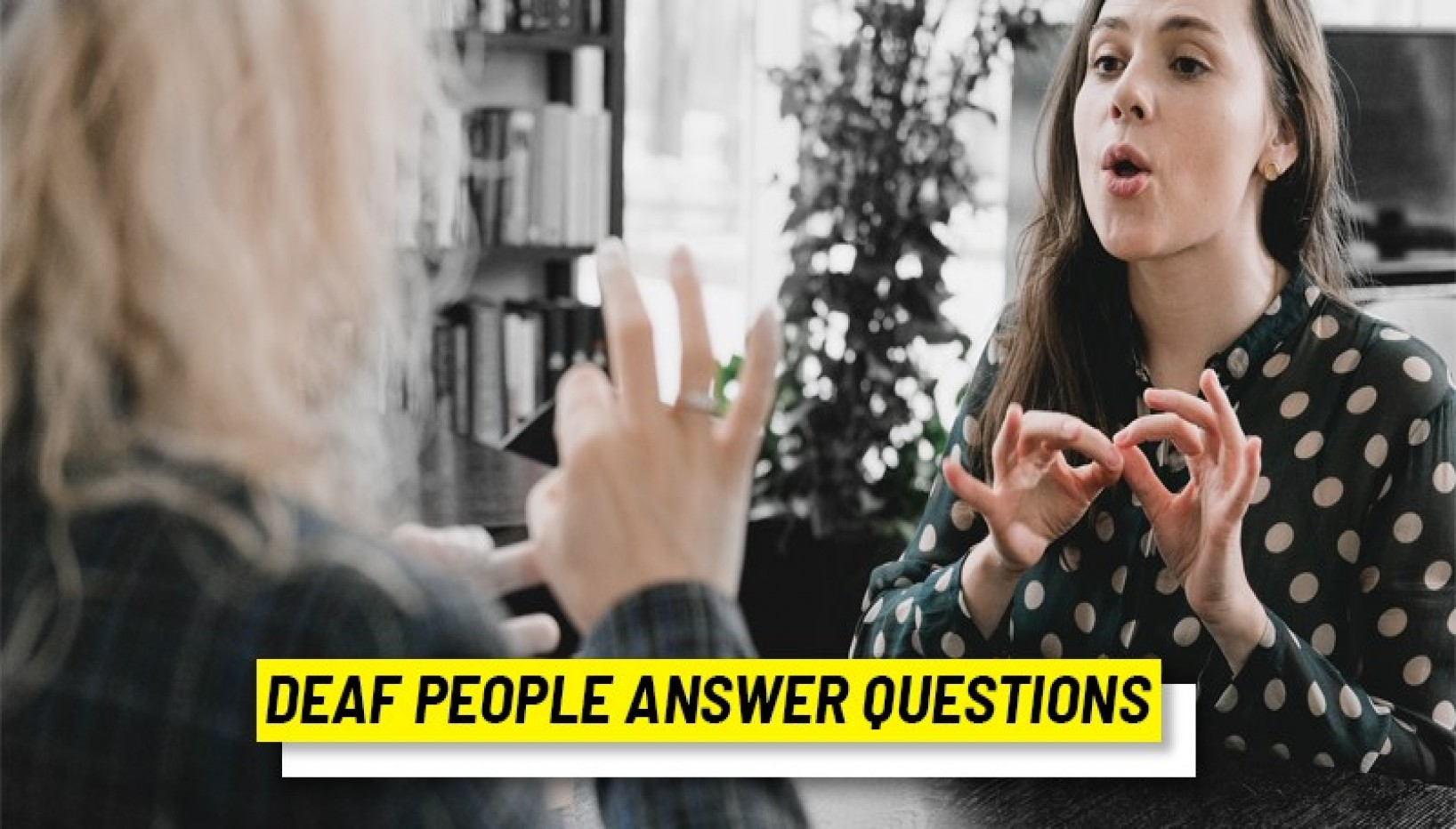 Deaf People Share Some Common Problems They Encounter And Its Really Eye-Opening As To How Difficult Living With A Disability Is