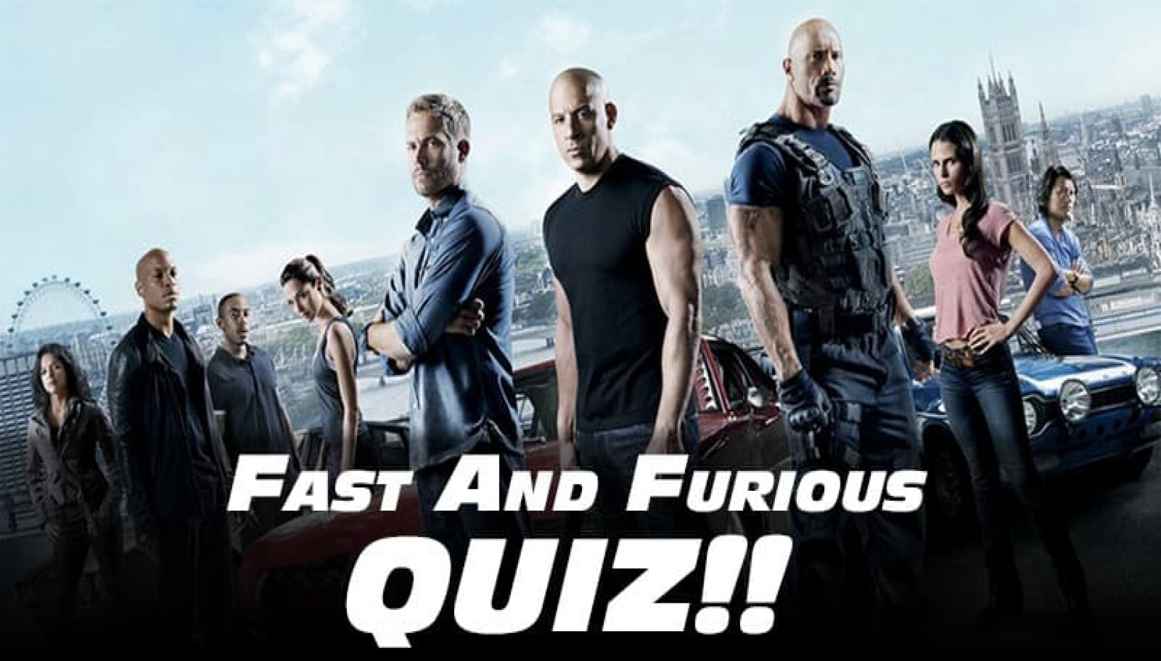 QUIZ: Score 13/13 On This Quiz To Prove You Belong To The Fast Family