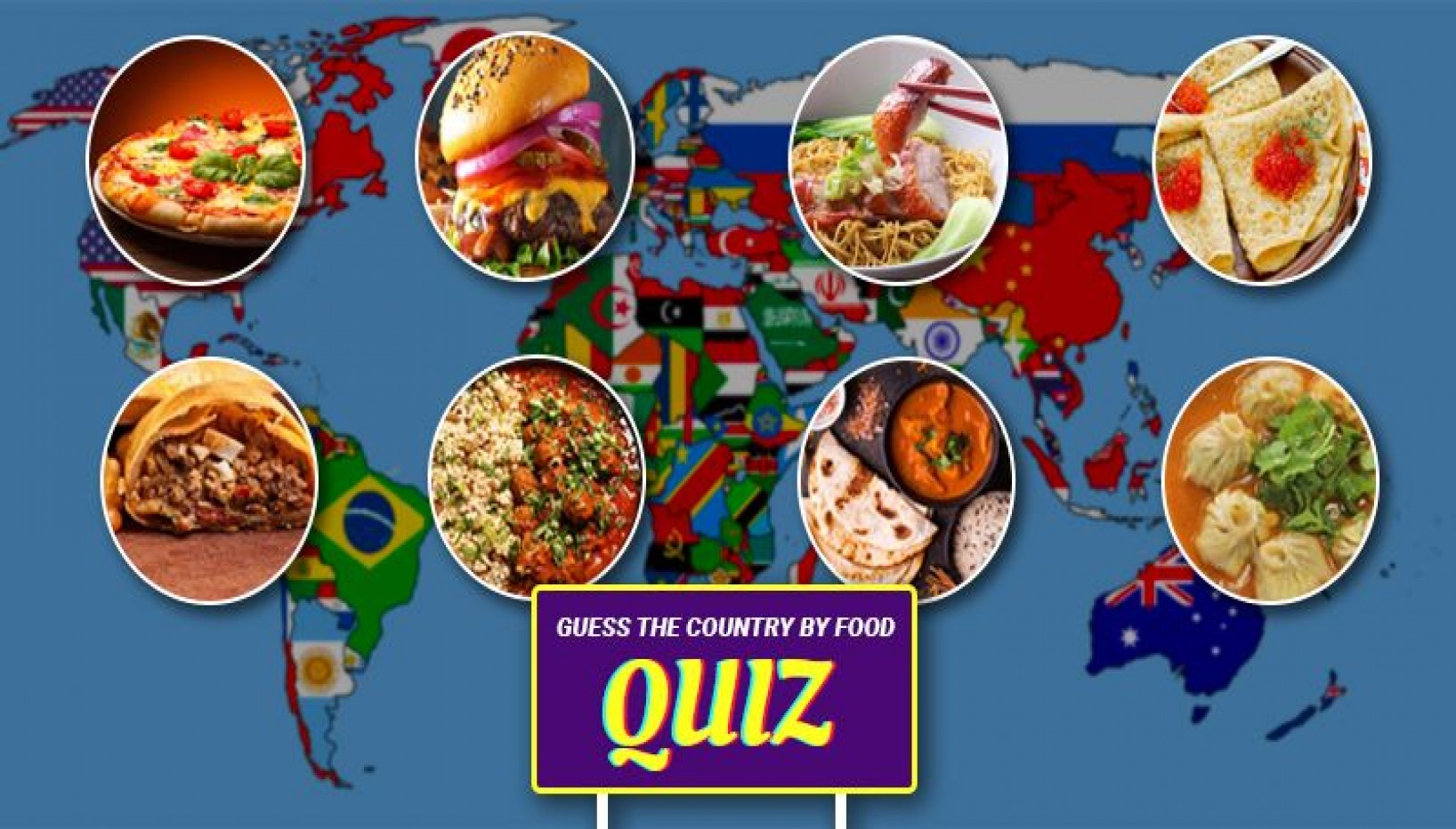 Quiz: Can You Guess The Country By Their Most Recognizable Food?