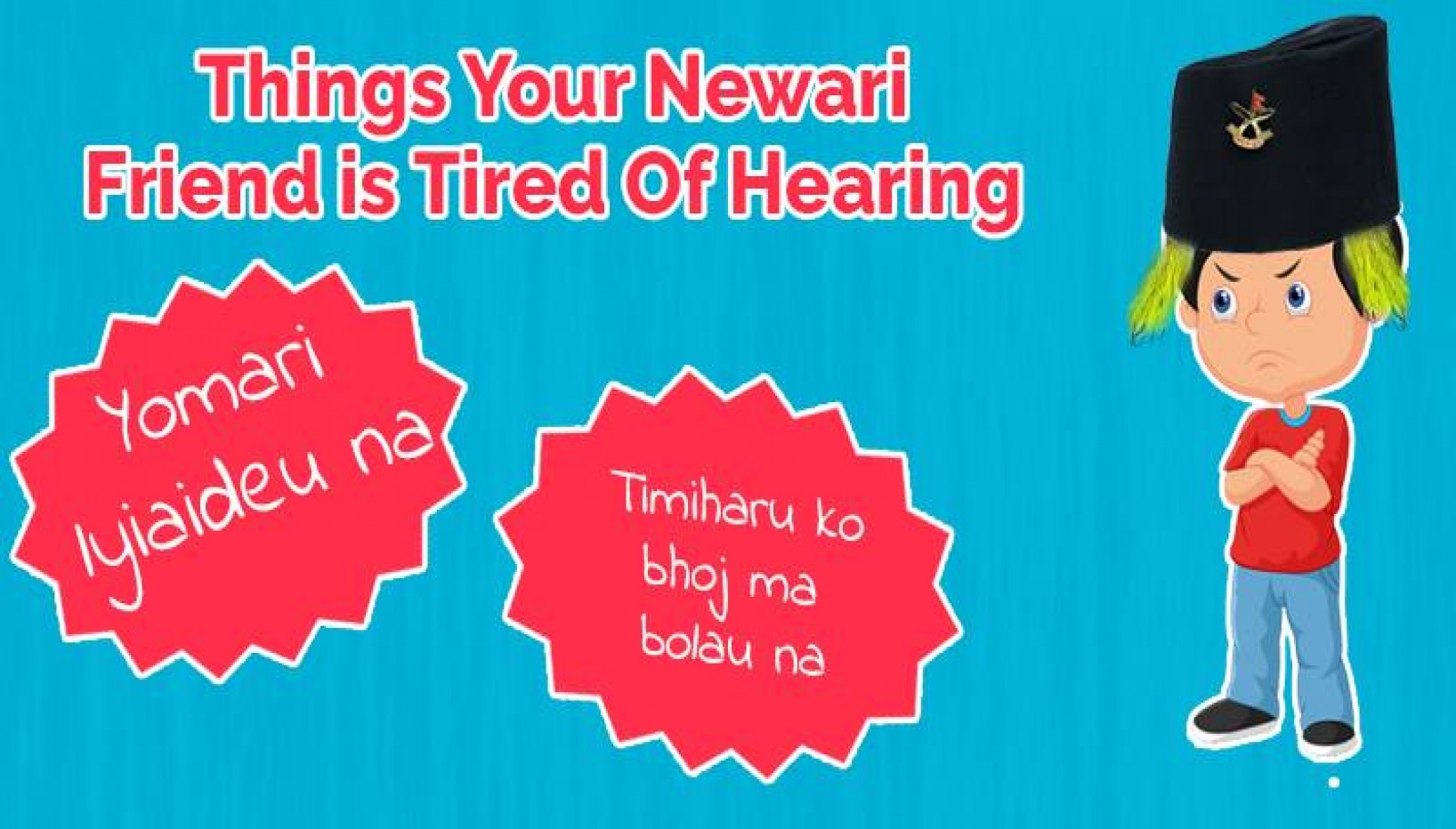 9 Things Your Newar Friend Is Tired Of Hearing