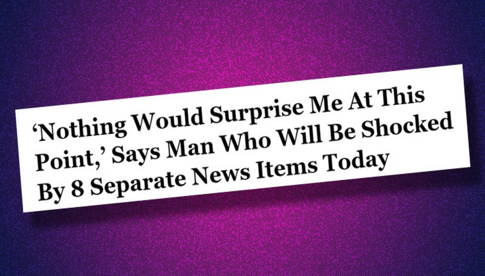 10 'The Onion' Headlines That Have No Business Being As Relatable As They Are