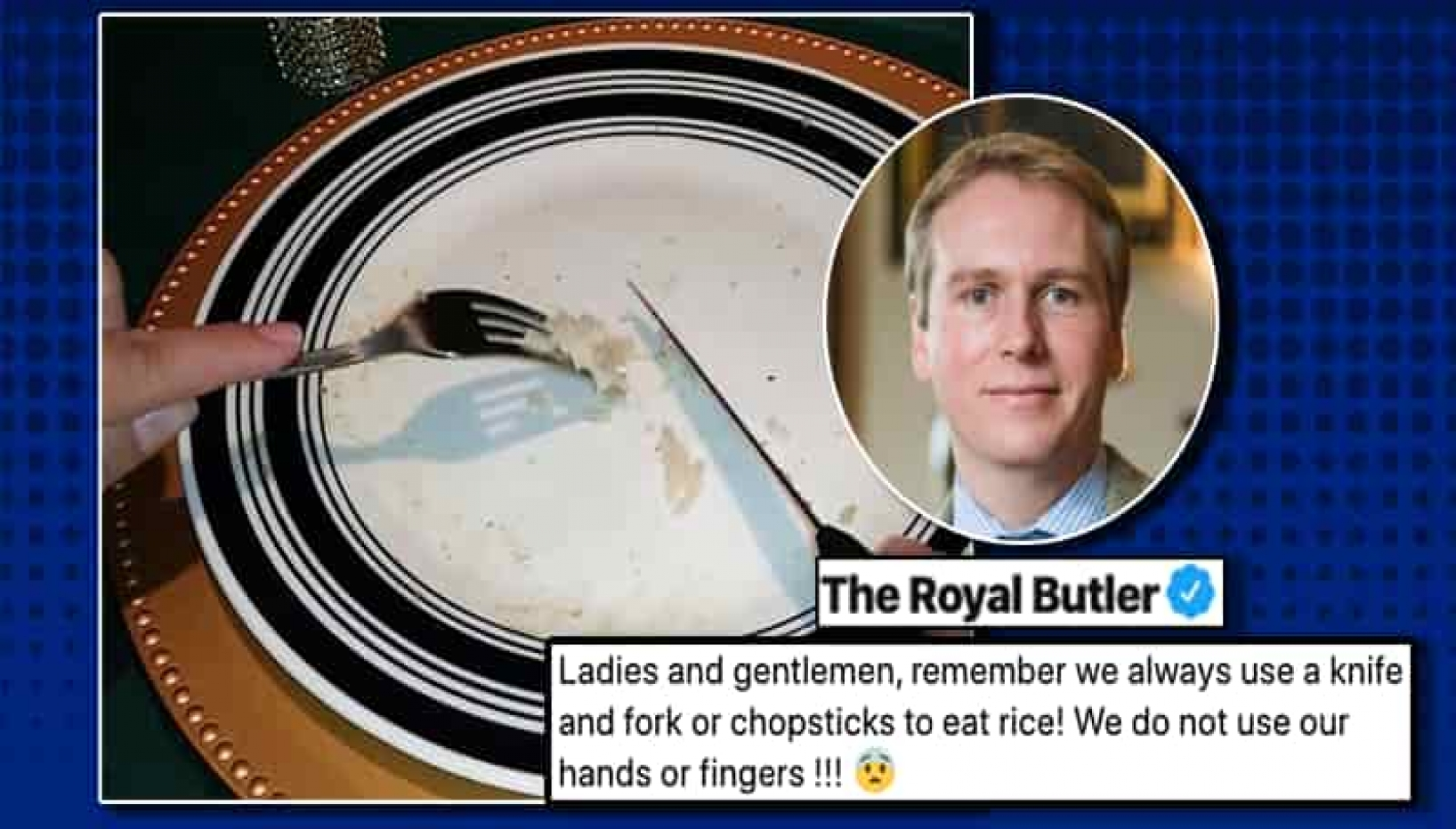 Royal British Butler Says Rice Cannot Be Eaten With Hands; Angry Asians Hurl Spicy Roasts!