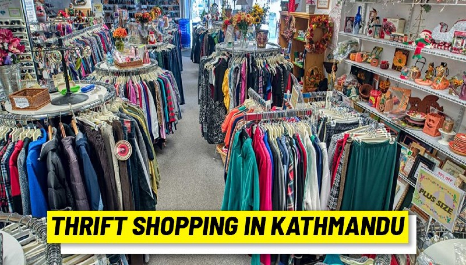 Here's Why You Should Consider Thrift Shopping For Clothes, And Where You Can Do So In Kathmandu